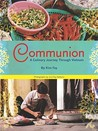 Communion: A Culinary Journey Through Vietnam