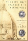 The Feud That Sparked the Renaissance