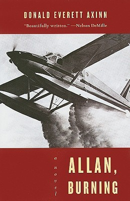 Allan, Burning by Donald Everett Axinn