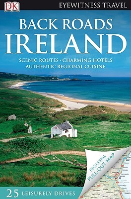Back Roads Ireland [With Map] by Donna Dailey