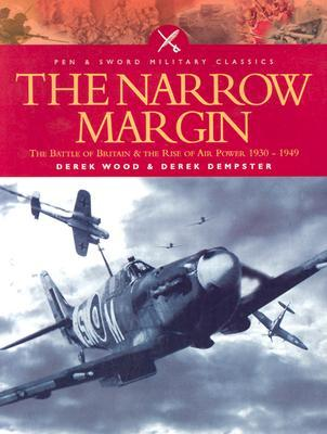 Download The Narrow Margin: The Battle of Britain and the Rise of Air Power, 1930-1949 (Pen & Sword Military Classics) MOBI