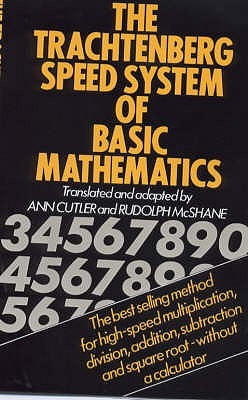The Trachtenberg Speed System of Basic Mathematics by Jakow Trachtenberg
