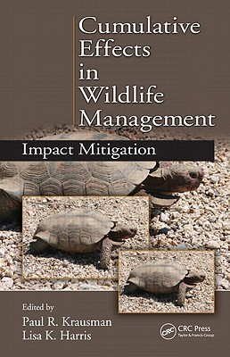 Cumulative Effects in Wildlife Management: Impact Mitigation