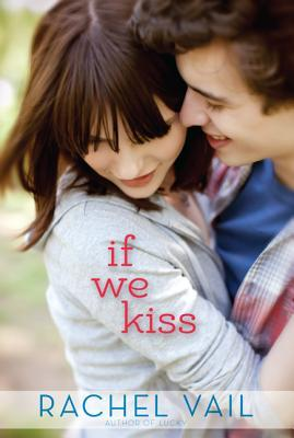 If We Kiss (If We Kiss, #1)
