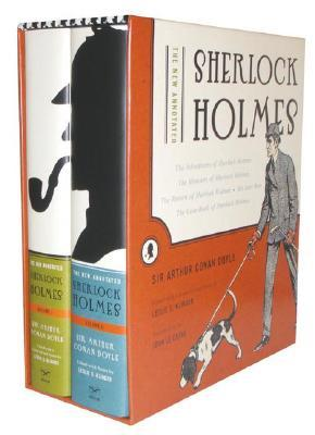 The New Annotated Sherlock Holmes by Arthur Conan Doyle