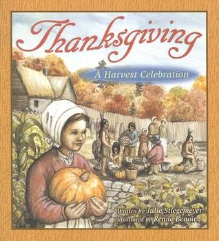 Thanksgiving: A Harvest Celebration