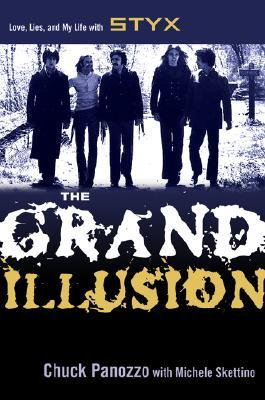 The Grand Illusion by Chuck Panozzo