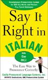 Say It Right in Italian