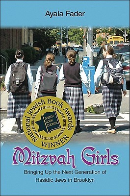 Mitzvah Girls by Ayala Fader