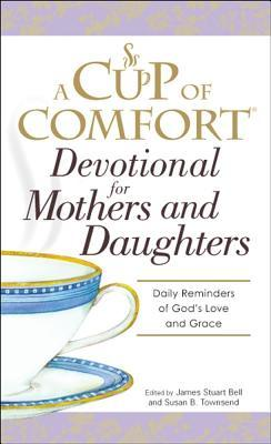 Devotional for Mothers and Daughters: Daily Reminders of God