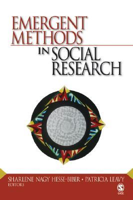 Emergent Methods in Social Research by Sharlene Hesse-Biber