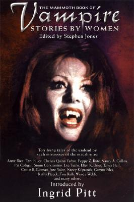 The Mammoth Book of Vampire Stories by Women by Stephen Jones