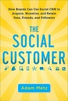 The Social Customer by Adam Metz