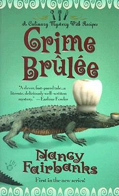 Crime Brûlée (A Carolyn Blue Culinary Mystery #1)