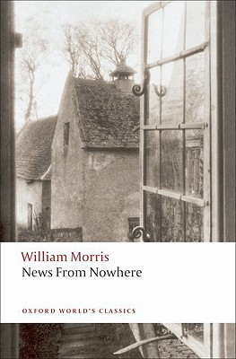 News from Nowhere or an Epoch of Rest by William Morris