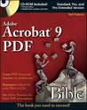 Adobe Acrobat 9 PDF Bible [With CDROM]