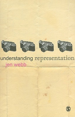 Understanding Representation (Understanding Contemporary Culture Series)