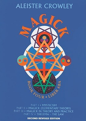 Magick: Book 4, Liber ABA