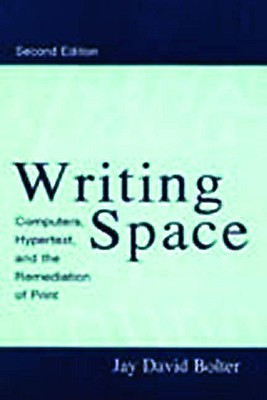 Writing Space by Jay David Bolter