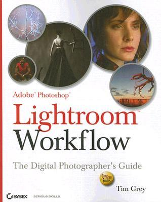 Download online Adobe Photoshop Lightroom Workflow: The Digital Photographer's Guide MOBI