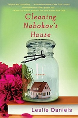 Cleaning Nabokovs House by Leslie Daniels