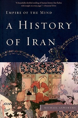 A History of Iran by Michael Axworthy