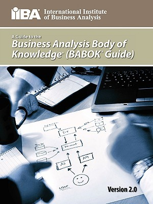 Download online A Guide to the Business Analysis Body of Knowledge PDF
