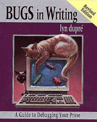 Bugs in Writing by Lyn Dupre