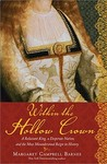 Within the Hollow Crown by Margaret Campbell Barnes