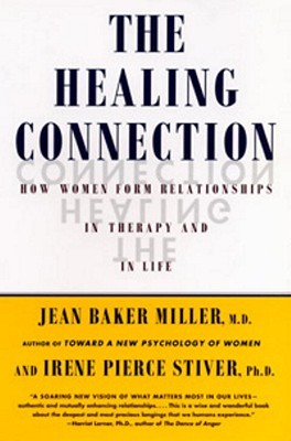 The Healing Connection by Jean Baker Miller