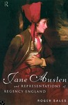 Jane Austen and Representations of Regency England