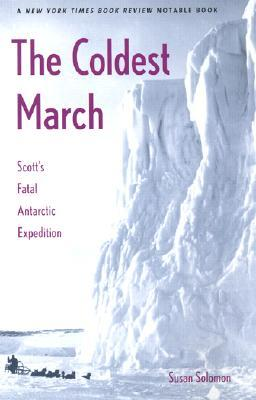 The Coldest March by Susan Solomon