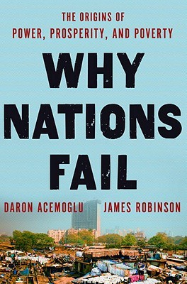 Why Nations Fail by Daron Acemolu