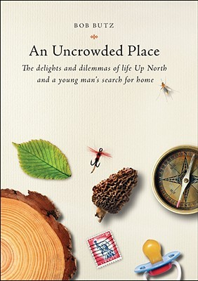 An Uncrowded Place by Bob Butz