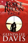 Force Recon by Glenda Lee Davis