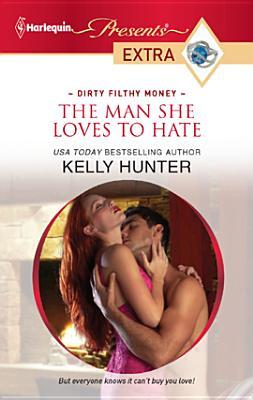 Man She Loves to Hate by Kelly Hunter
