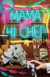 Mama Gets Hitched (A Mace Bauer Mystery #3)