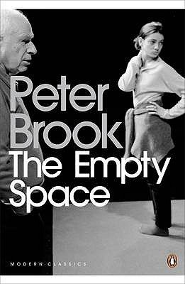 The Empty Space. Peter Brook