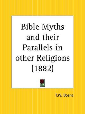 Bible Myths by Thomas William Doane