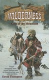 King of the Mountain (Wilderness, No. 1)