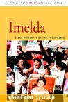 Imelda: Steel Butterfly of the Philippines