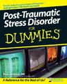 Post-Traumatic Stress Disorder For Dummies® (For Dummies (Psychology & Self Help))