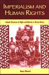 Imperialism and Human Rights: Colonial Discourses of Rights and Liberties in African History