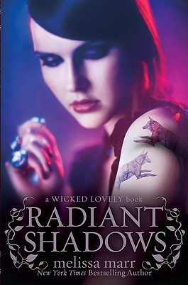 Get Radiant Shadows (Wicked Lovely, #4) (Wicked Lovely #4) RTF by Melissa Marr