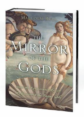 The Mirror of the Gods by Malcolm Bull