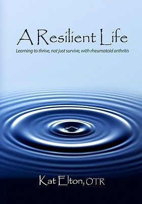 A Resilient Life by Kat Elton