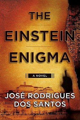 The Einstein Enigma by José Rodrigues dos Santos