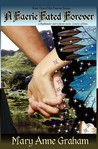 A Faerie Fated Forever (Forever, #1)