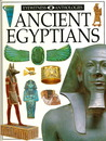 Ancient Egyptians (Eyewitness Anthologies)