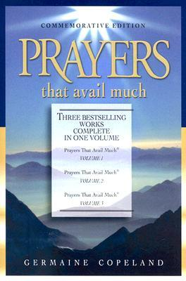 Prayers That Avail Much: Volumes, #1-3 (Prayers That Avail Much #1-3)